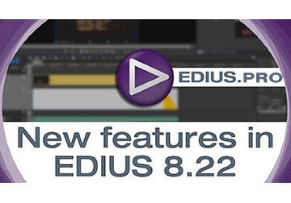 EDIUS 8.22.623 released – August 2016