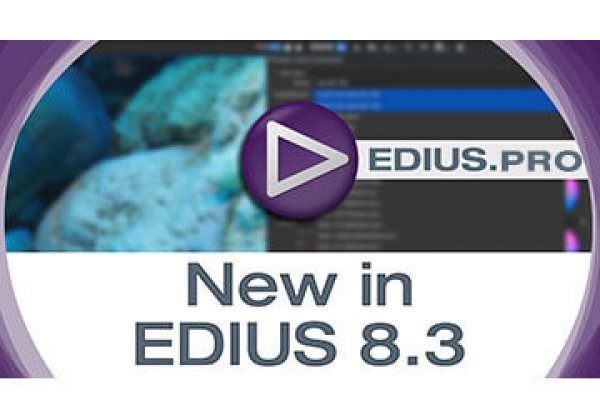 NEW: EDIUS 8.30.1233 released
